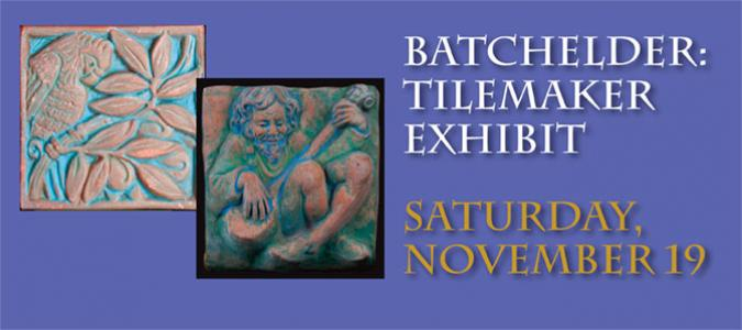 Batchelder Tile Exhibit
